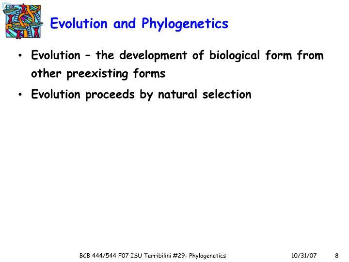 Evolution and Phylogenetics