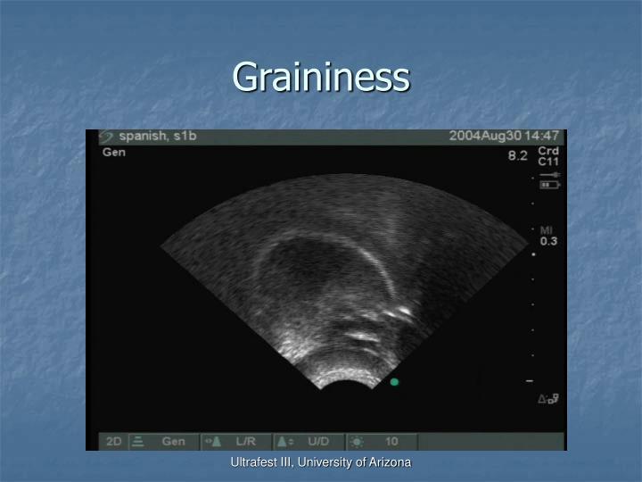 Graininess