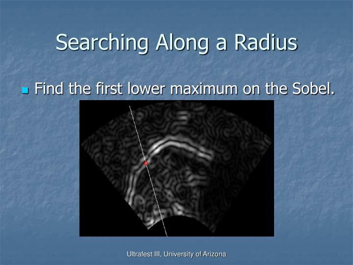 Searching Along a Radius