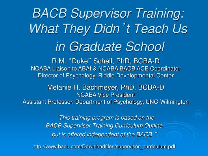 bacb supervisor training what they didn t teach us in graduate school n.