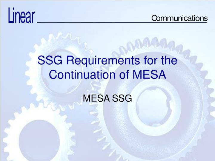 ssg requirements for the continuation of mesa n.
