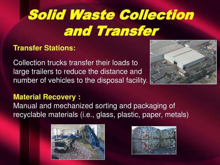 Solid Waste Collection and Transfer