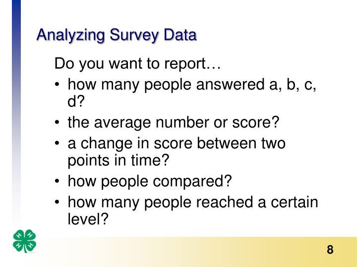 Analyzing Survey Data