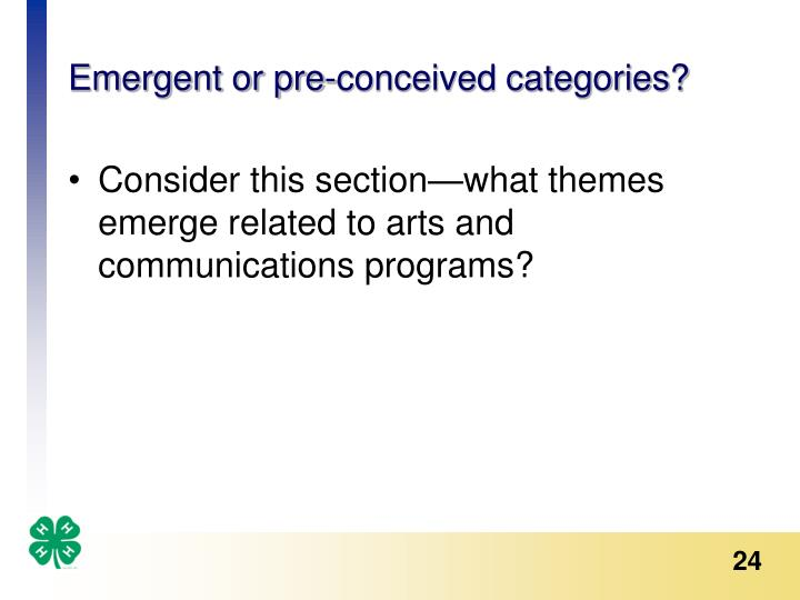 Emergent or pre-conceived categories?