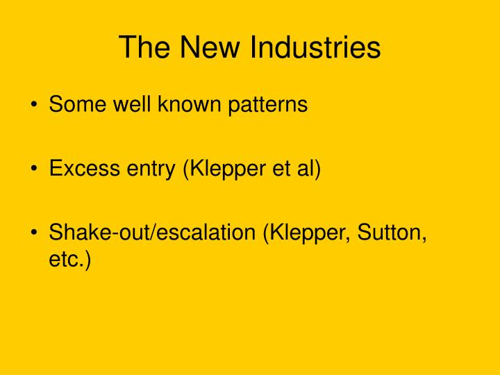 The New Industries