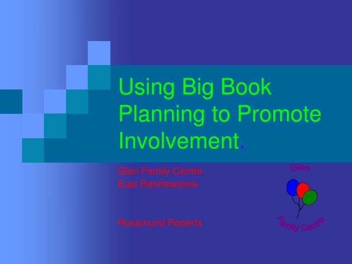 Using big book planning to promote involvement