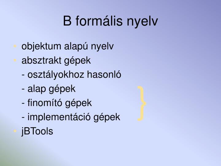 B formális nyelv