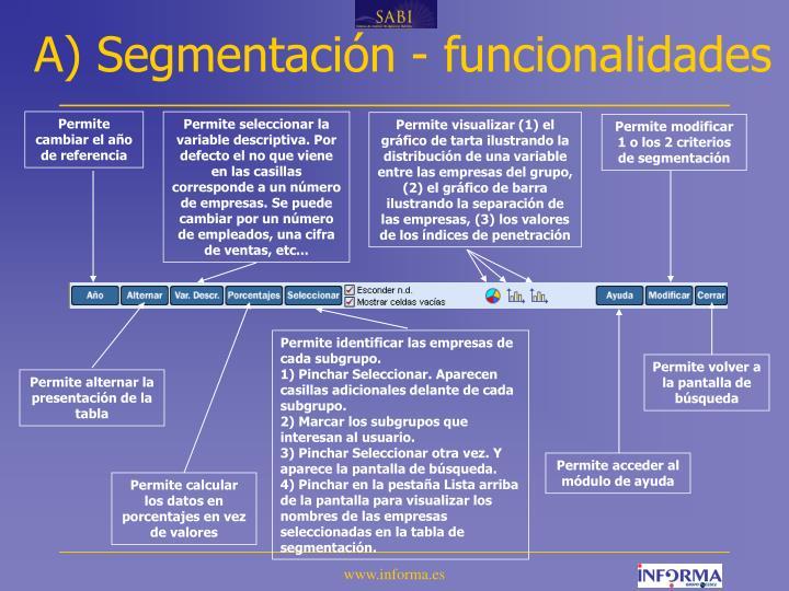 A) Segmentación - funcionalidades