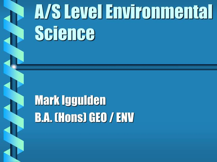 a s level environmental science