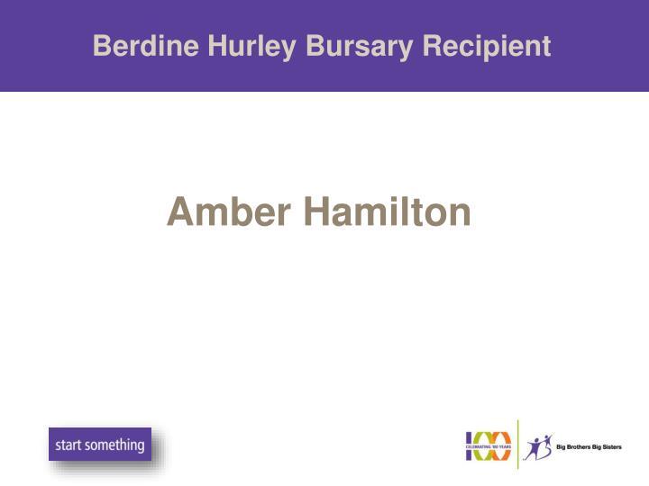 Berdine Hurley Bursary Recipient