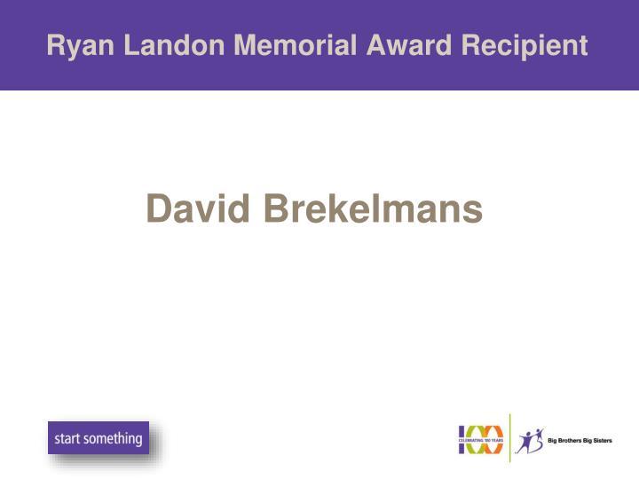 Ryan Landon Memorial Award Recipient