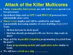 attack of the killer multicores