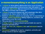 e moreorlessanything is an application