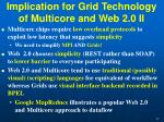 implication for grid technology of multicore and web 2 0 ii