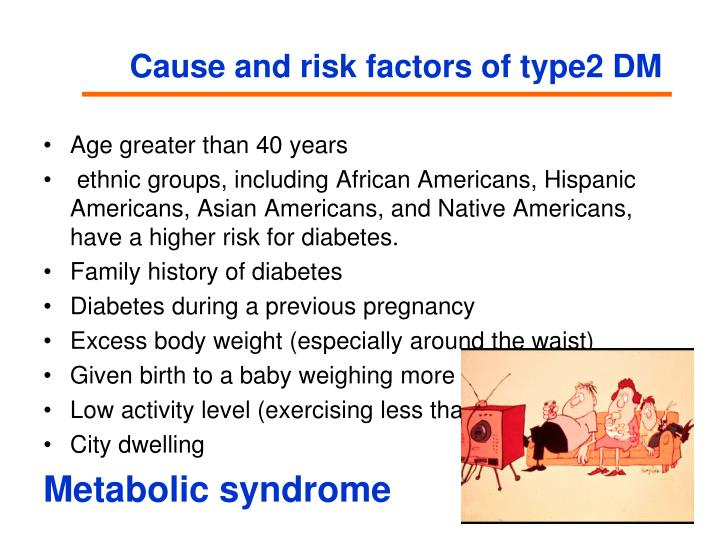 Cause and risk factors of type2 DM
