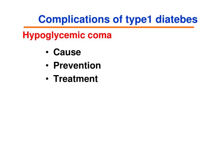 Complications of type1 diatebes