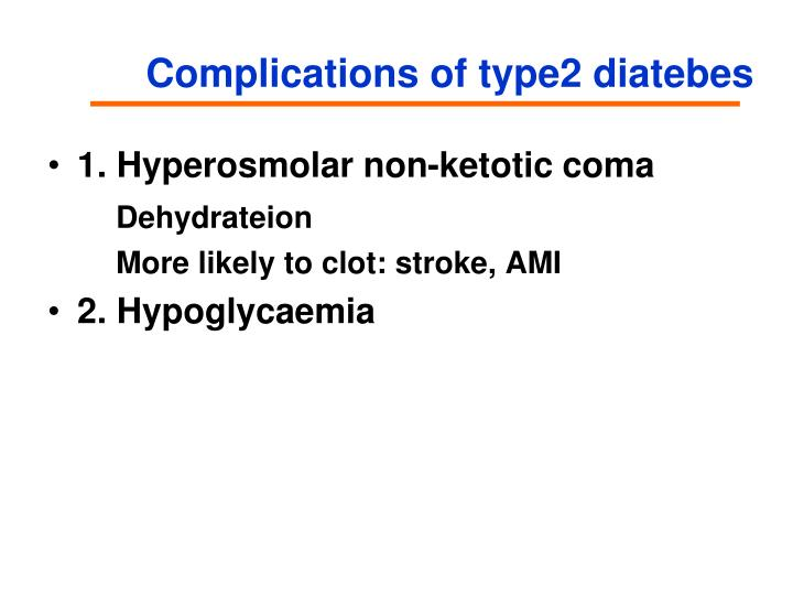 Complications of type2 diatebes