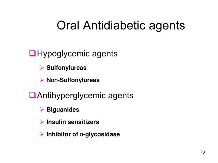 Oral Antidiabetic agents