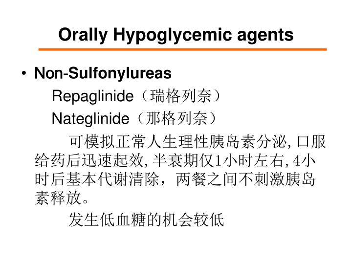 Orally Hypoglycemic agents