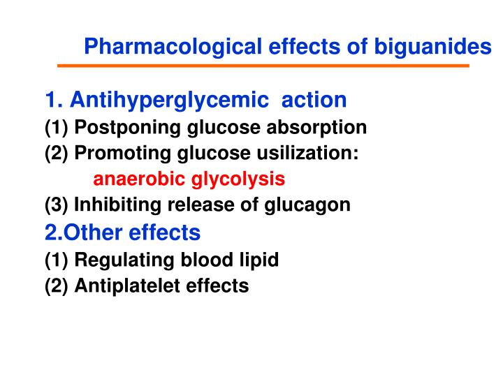 Pharmacological effects of biguanides