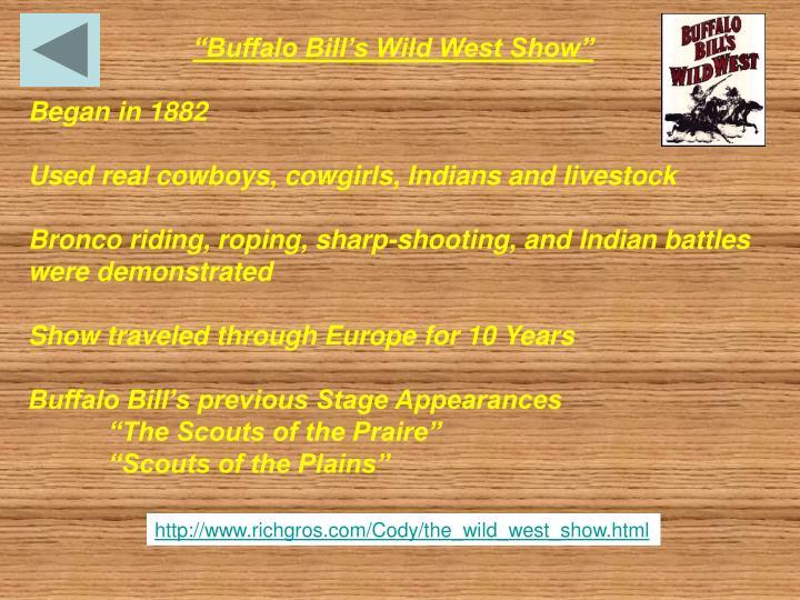"""Buffalo Bill's Wild West Show"""