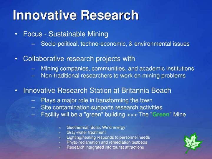 Innovative Research