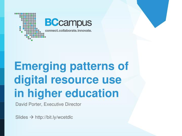 e merging patterns of digital resource use in higher education