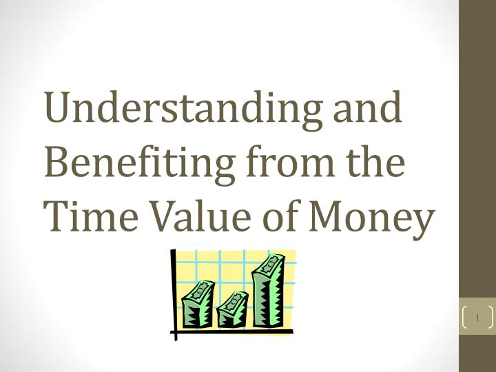 understanding and benefiting from the time value of money n.