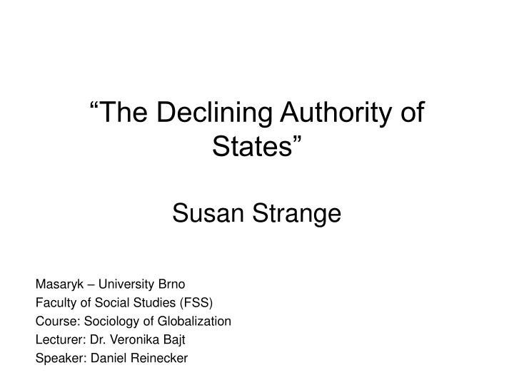 the declining authority of states susan strange n.