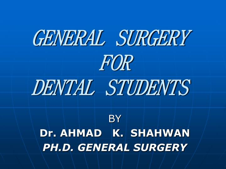 general surgery for dental students n.