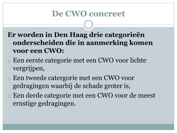 De CWO concreet