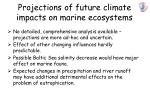 projections of future climate impacts on marine ecosystems