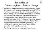 scenarios of future regional climate change