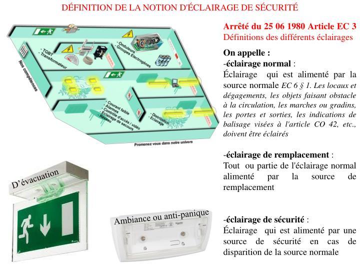 DÉFINITION DE LA NOTION D'ÉCLAIRAGE DE SÉCURITÉ