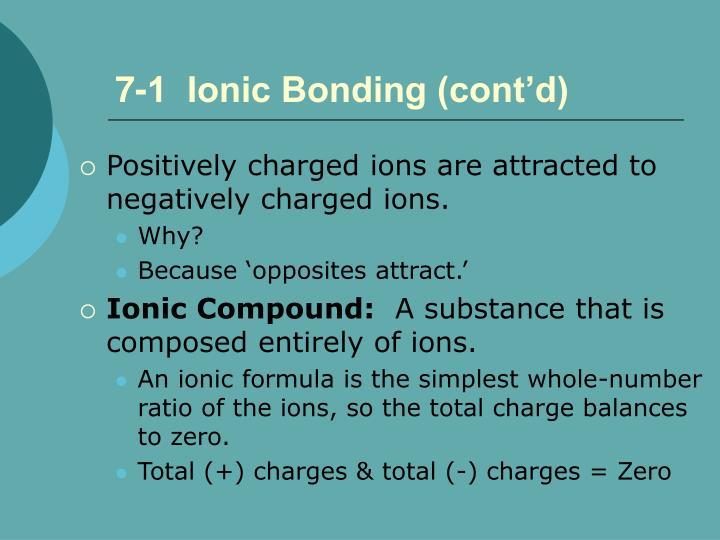 7-1  Ionic Bonding (cont'd)