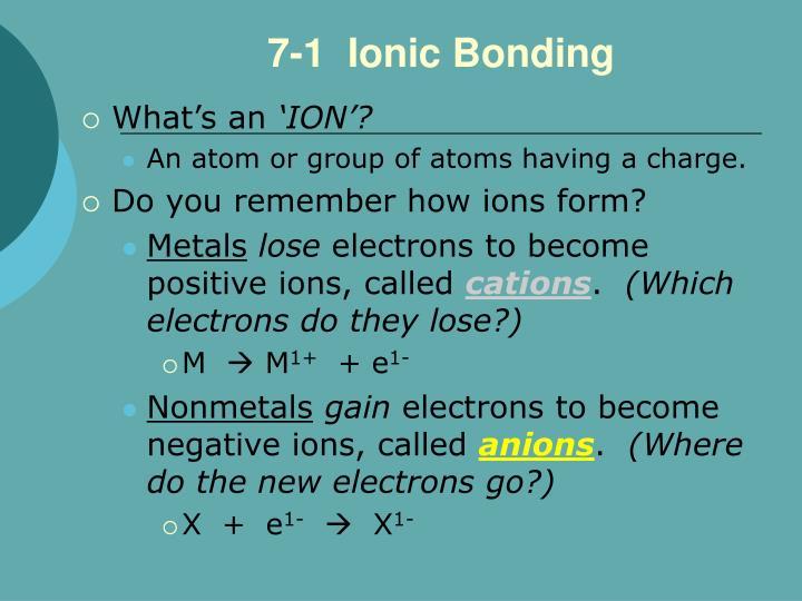 7-1  Ionic Bonding
