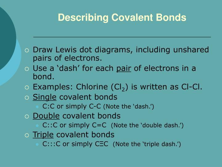 Describing Covalent Bonds