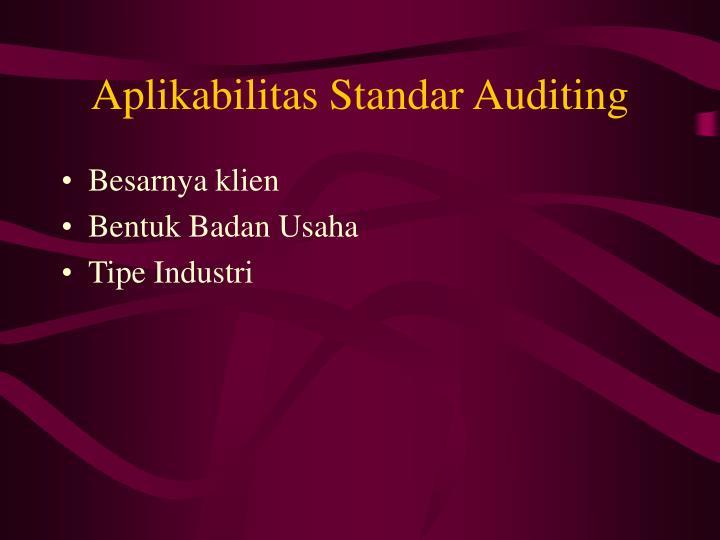 Aplikabilitas Standar Auditing