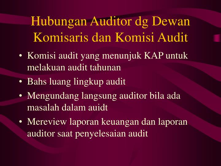 Hubungan Auditor dg Dewan Komisaris dan Komisi Audit