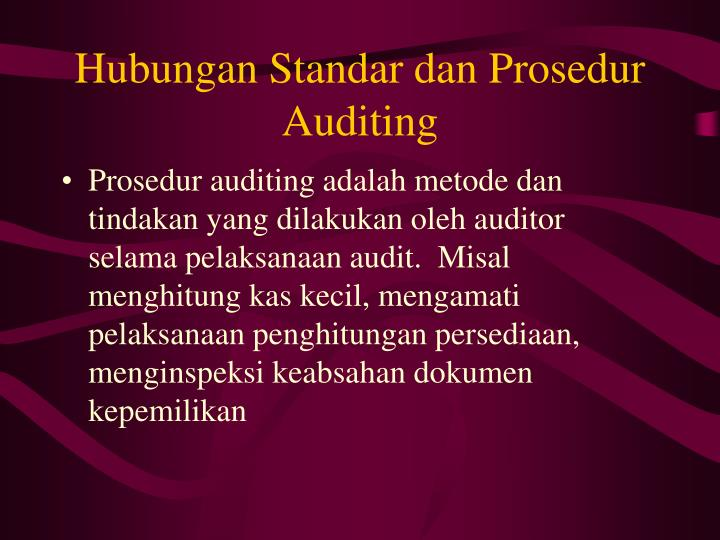 Hubungan Standar dan Prosedur Auditing
