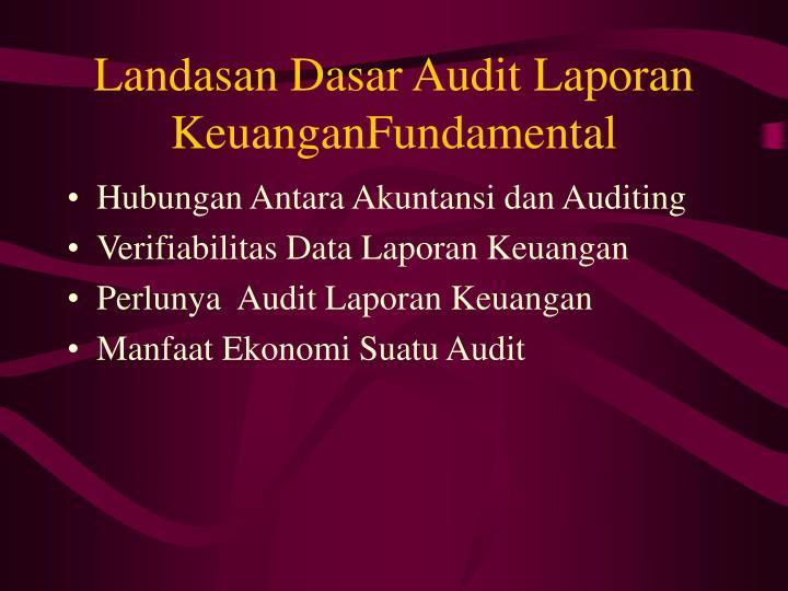 Landasan dasar audit laporan keuanganfundamental
