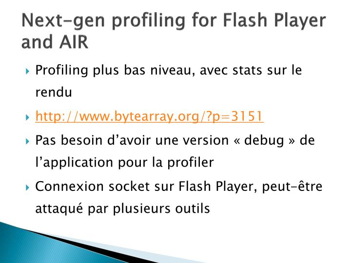 Next-gen profiling for Flash Player and AIR