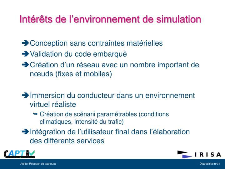 Intérêts de l'environnement de simulation