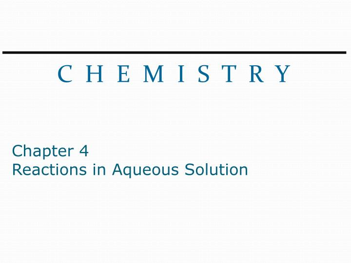 chapter 4 reactions in aqueous solution n.