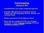 conclusions statistical mt
