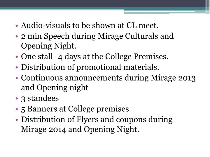 Audio-visuals to be shown at CL meet.