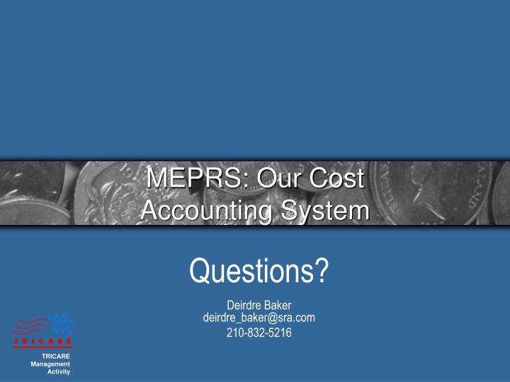 MEPRS: Our Cost