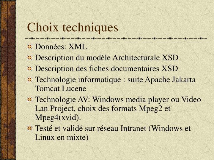 Choix techniques