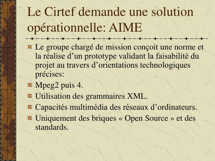 Le Cirtef demande une solution opérationnelle: AIME