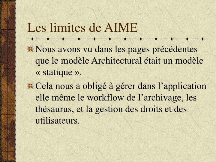 Les limites de AIME